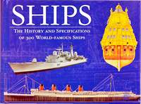 Bishop Chris. Ships. The History and Specifications of 300 World-famous Ships