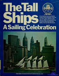 Clark Hyla M. The Tall Ships. A Sailing Celebration