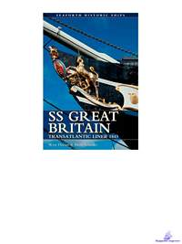 Davies Wyn, Schmitz Herb. SS Great Britain (Seaforth Historic Ships Series)