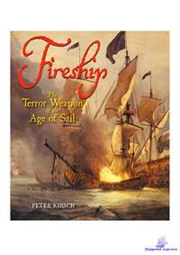 Kirsch Peter. Fireship The Terror Weapon of the Age of Sail