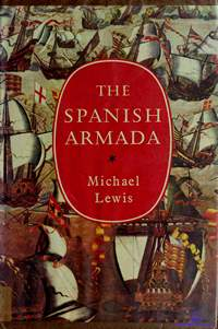 Lewis Michael. The Spanish Armada