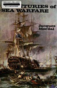 Mordal J. Twenty-five Centuries of Sea Warfare