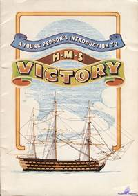 Pearce W. A young persons introduction to HMS Victory