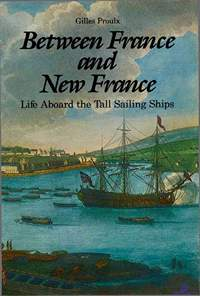 Proulx Gilles. Between France and New France
